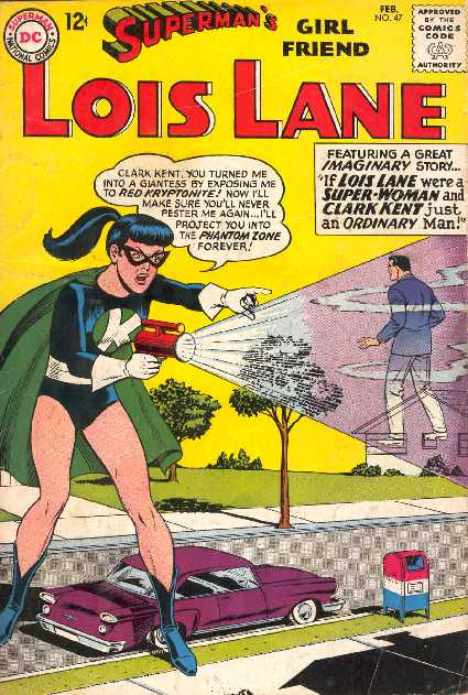 SUPERMAN'S GIRL FRIEND LOIS LANE NO.47
